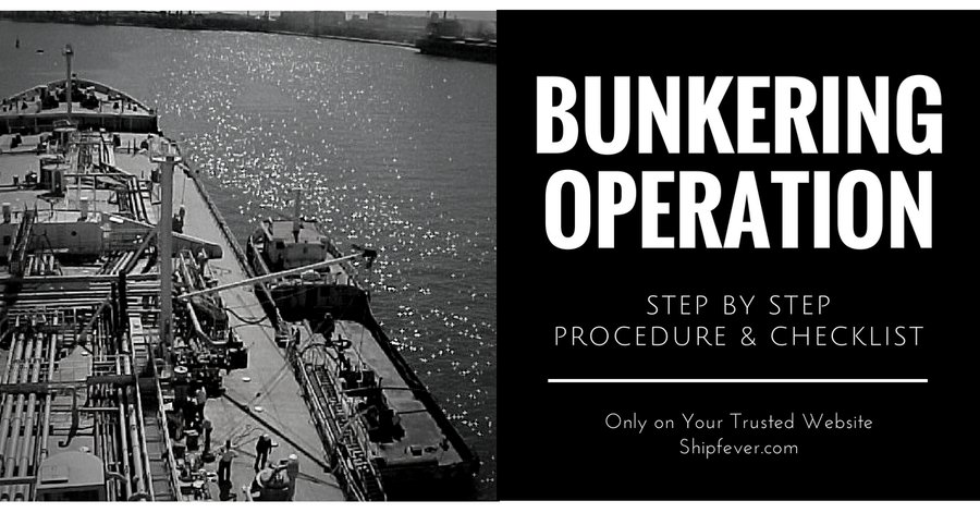 Bunkering Operation: Precaution, Procedures & Checklist
