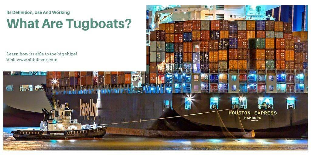 What Are Tugboats?