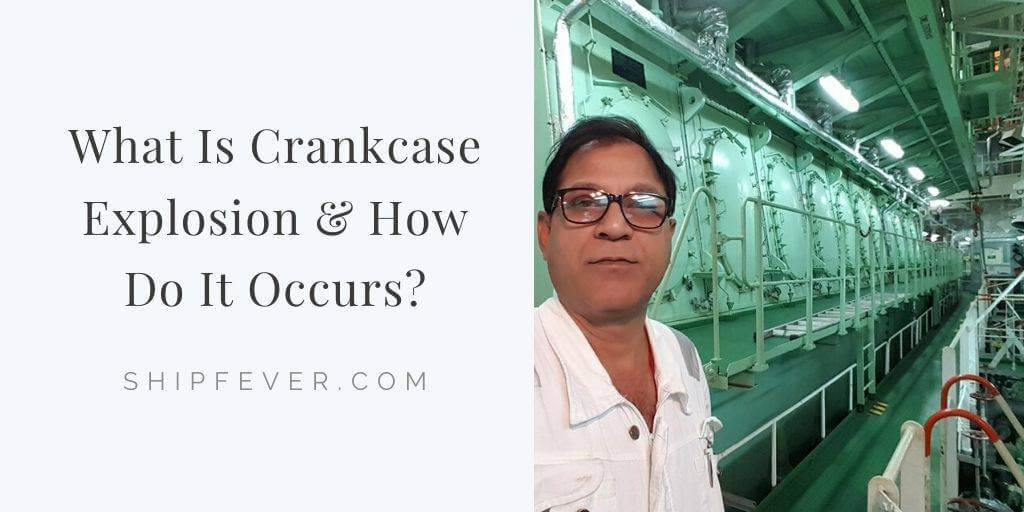 What Is CrankCase Explosion & How Do It Occurs?