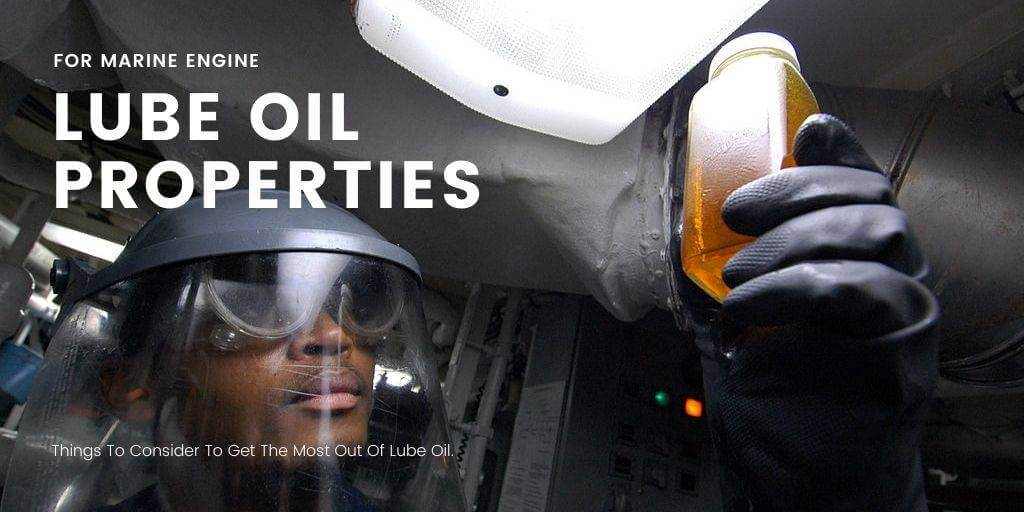 A Helpful Guide On Lube Oil Properties For Marine Engine